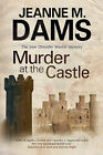 Murder at the Castle by Jeanne M. Dams (Paperback, 2014)