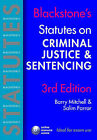 Blackstone's Statutes on Criminal Justice and Sentencing by Barry Mitchell, Salim Farrar (Paperback, 2006)