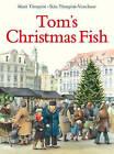 Tom's Christmas Fish by Rita Tornqvist-Verschuur (Hardback, 2015)