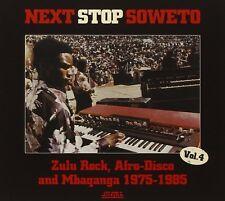 NEXT STOP SOWETO 4:ZULU ROCK,AFRO-DISCO AND MBAQAN  CD NEU