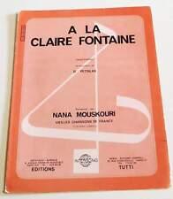 Partition vintage sheet music NANA MOUSKOURI : A la Claire Fontaine * 70's