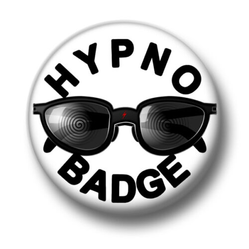 Hypno Badge 1 Inch 25mm Pin Button Badge Hypnosis Trance Mind Control Funny