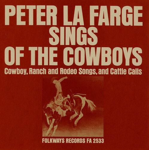 Peter La Farge - Peter la Farge Sings of the Cowboys [New CD]