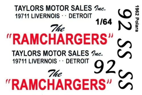 RAMCHARGERS - Taylor Motor Sales 1962 1/64th HO Scale Slot Car Waterslide Decals