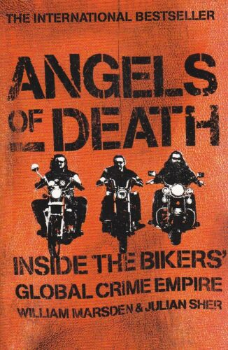1 of 1 - ANGELS OF DEATH | William Marsden & Sher |Inside the Bikers' Global Crime Empire