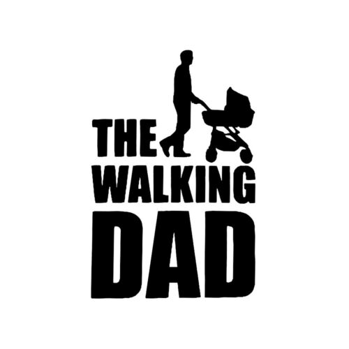 1x Funny The Walking Dad Car Sticker Baby On Board Bumper Window PET Decal