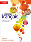Mission: Francais: Workbook 1 by Oliver Gray (Paperback, 2013)