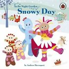 In the Night Garden: Snowy Day by BBC Children's Books (Board book, 2011)