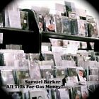 All This For Gas Money? by Samuel Barker (CD, Jul-2011, CD Baby (distributor))
