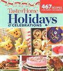 Taste of Home Holidays & Celebrations  : 467 Recipes for Every Occassion by Taste Of Home Taste of Home (Paperback / softback, 2015)