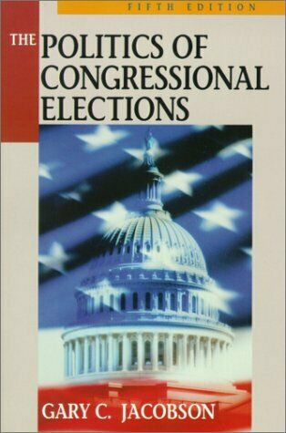 Politics of Congressional Elections Paperback Gary C. Jacobson