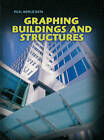 Graphing Buildings and Structures by Yvonne Thorpe (Paperback, 2008)