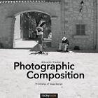 Photographic Composition von Albrecht Rissler (2014, Taschenbuch)
