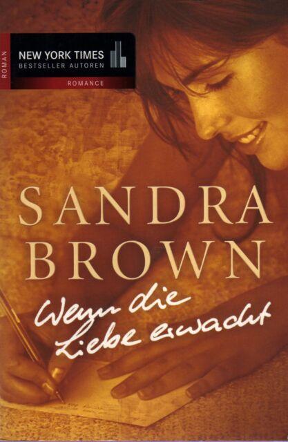 *b~ Wenn die LIEBE erwacht - Sandra BROWN  tb  (2003)