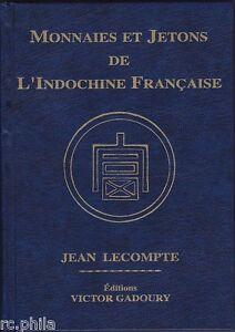 GADOURY-MONNAIES-ET-JETONS-DE-L-INDOCHINE-2014
