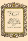 W.A. Mozart: Complete Piano Trios & Quartets and Piano Quintet by Wolfgang Amadeus Mozart (Paperback, 1991)