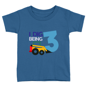 I Dig Being 3 Kids T-Shirt 3rd Birthday Years Old Diggers Top Gift Present