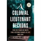 a Colonial Lieutenant Beckons 9781436381529 by Diane M. Unger Hardcover