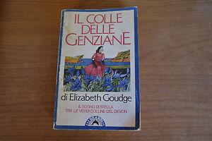 Elisabeth-Goudge-Il-colle-delle-genziane-BOMPIANI