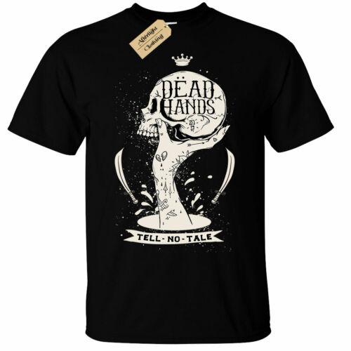 Dead hands t-shirt homme dire aucun Contes Pirate Crâne Gothique Cadeau Top