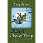 Ginny's Book of Poetry by Burdette Ginny Author 9781606109762