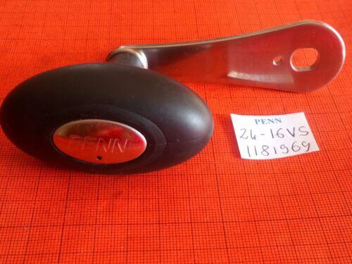 REEL PENN PART 24-16VS HANDLE # 1181969 MOULINET MULINELLO CARRETE 16 VS VSX