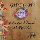 Giddy-Up Fairytale Cowgirl by Kat Ford (Paperback / softback, 2013)