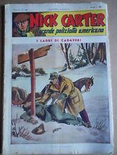 Nick Carter Il Grande poliziotto americano Anni 40 n°32 ed. NERBINI  [G369]