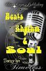 Beats, Rhythm & Soul by Lady Timeless (Paperback / softback, 2014)