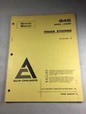 Allis Chalmers 945 Wheel Loader Power Steering Service Manual