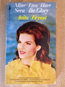 Anita       Bryant       MINE       EYES    HAVE SEEN THE GLORY 1970 8 Pages Of