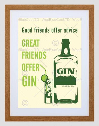 GOOD FRIENDS ADVICE GREAT GIN DRINK BLACK FRAMED ART PRINT PICTURE B12X13719