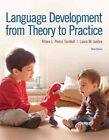 Language Development from Theory to Practice by Laura M. Justice, Khara L. Pence Turnbull (Paperback, 2016)