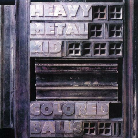 Colored Balls - Heavy Metal Kid - 180-gram Vinyl