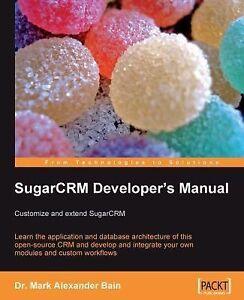 Sugarcrm developer's manual download.