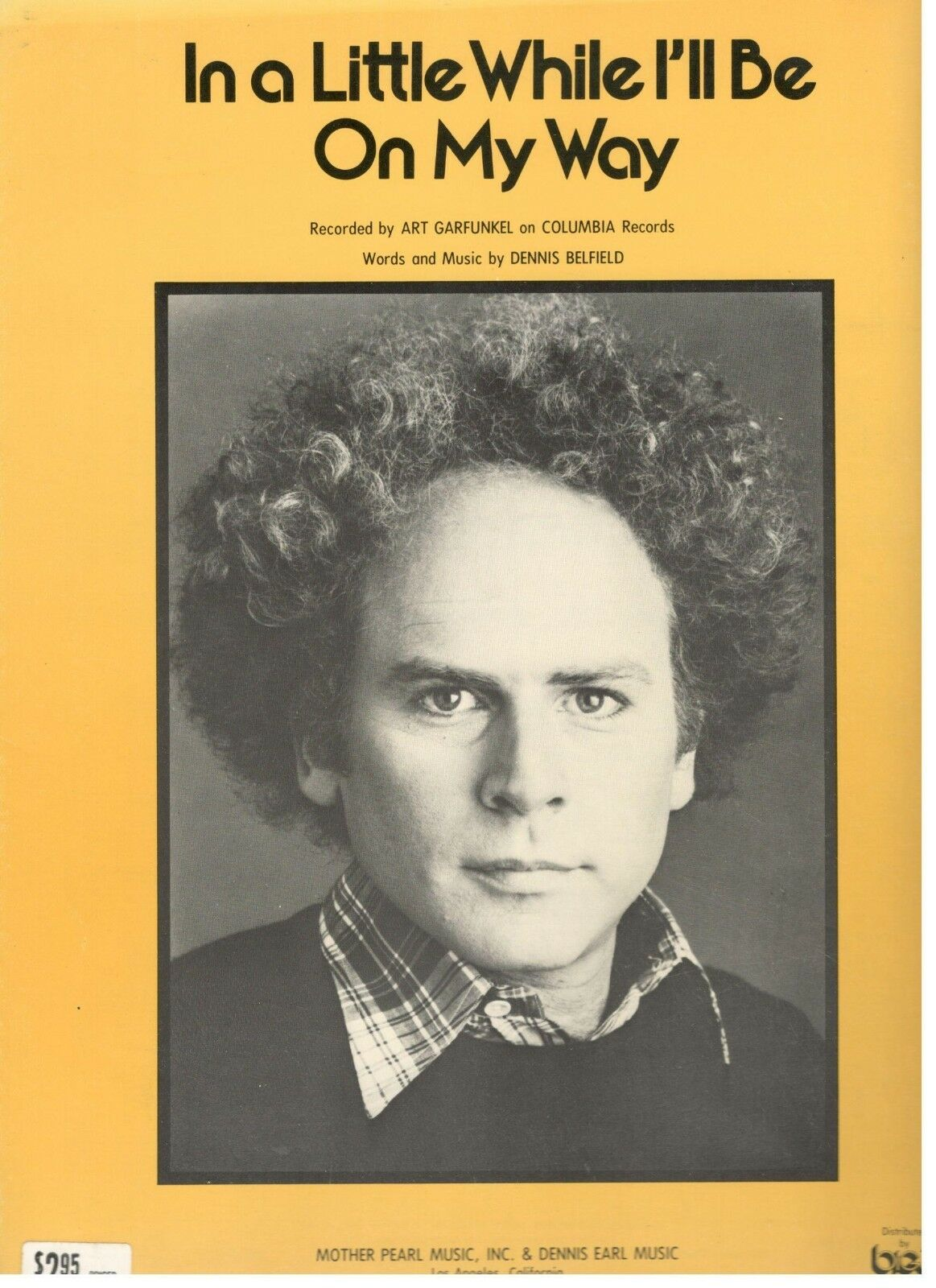 ART GARFUNKEL-IN A LITTLE WHILE I'LL BE ON MY WAY-SHEET MUSIC-1978-RARE-NEW-MINT