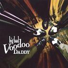 Big Bad Voodoo Daddy by Big Bad Voodoo Daddy (CD, May-2000, Big Bad)
