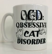 Obsessive cat disorder OCD funny gift Mug A024 coffee cup novelty cats kittens