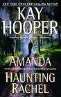 Amanda/Haunting Rachel by Kay Hooper (Paperback / softback)