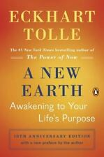 A New Earth: Awakening to Your Life's Purpose (Oprah's Book Club, Selection 61),