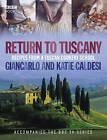 Return to Tuscany by Gincarlo Caldesi (Hardback, 2006)