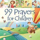 99 Prayers for Children by Juliet David (Hardback, 2015)