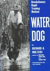 Water Dog by Richard A. Wolters (Paperback, 1988)