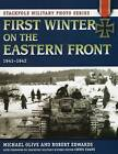 First Winter on the Eastern Front by Michael Olive, Robert Edwards (Paperback, 2015)