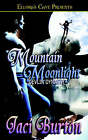 Mountain Moonlight by Jaci Burton (Paperback / softback, 2005)
