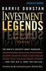 Investment Legends: The Wisdom That Leads to Wealth by Barrie Dunstan (Paperback, 2008)