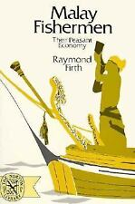 Malay Fishermen : Their Peasant Economy by Raymond Firth (1975, Paperback,...