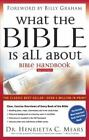 What the Bible Is All about Handbook by Henrietta C. Mears (2004, Hardcover / Paperback)