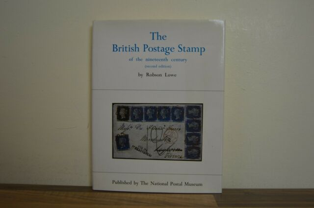 The British Postage Stamp of the Nineteenth Century - Robson Lowe (H5/2)
