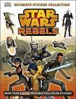 Star Wars Rebels Ultimate Sticker Collection by DK Publishing (Mixed media product, 2014)